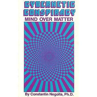 Cybernetic Conspiracy by Constantin Virgil Negoita - 9780941404693 Bo