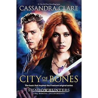 City of Bones - TV Tie-In by Cassandra Clare - 9781481470308 Book