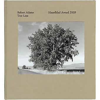 Robert Adams - Tree Line - Hasselblad Award 2009 by Gunilla Knape - Rob