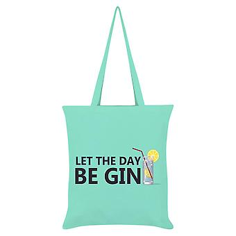 Grindstore Let The Day Be Gin Tote Bag