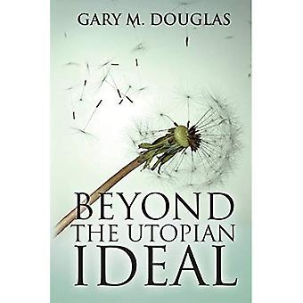 Além do ideal utópico
