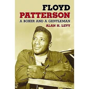 Floyd Patterson - una biografía de Alan H. Levy - libro 9780786439508