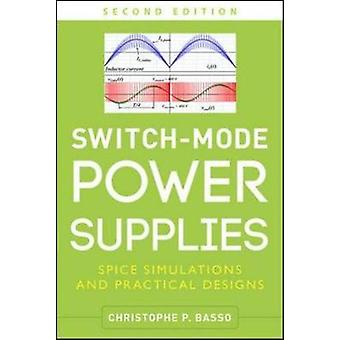 SwitchMode Power Supplies Second Edition by Christophe Basso