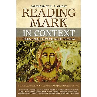 Reading Mark in Context by Maston BlackwellGoodrich