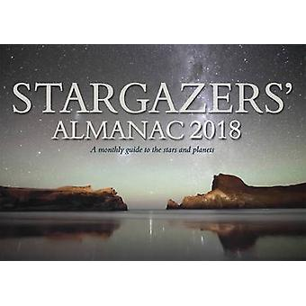 Stargazers Almanac A Monthly Guide to the Stars and Planet by Bob Mizon