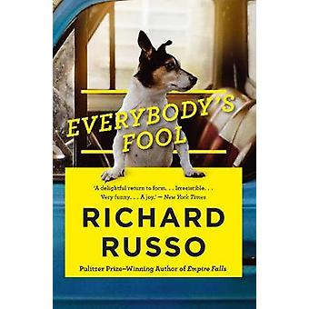Everybodys Fool by Richard Russo