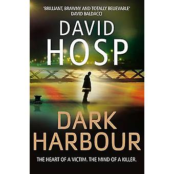 Dark Harbour by Hosp & David