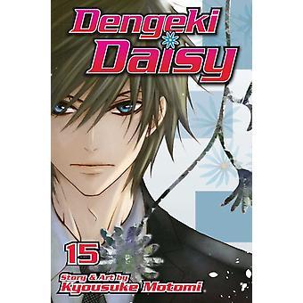 Dengeki Daisy Vol. 15 af Kyousuke Motomi