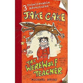 El maestro del hombre lobo (Jake Cake)