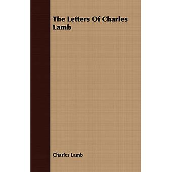 The Letters Of Charles Lamb by Lamb & Charles