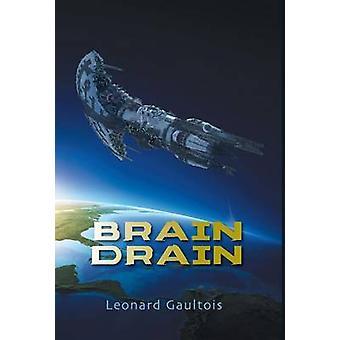 Brain Drain by Gaultois & Leonard