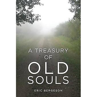 A Treasury of Old Souls by Bergeson & Eric