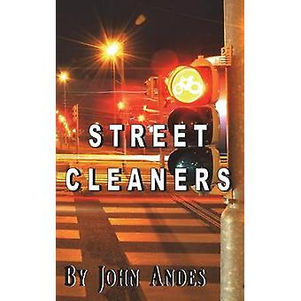 Street Cleaners by Andes & John