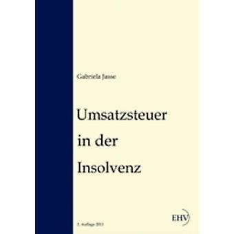 Umsatzsteuer in der Insolvenz by Jasse & Gabriela