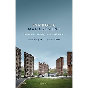 Symbolic Management de James Westphal