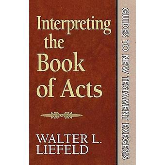 Tulkkaus teoissa Walter L. Liefeld - 9780801020155 Bo