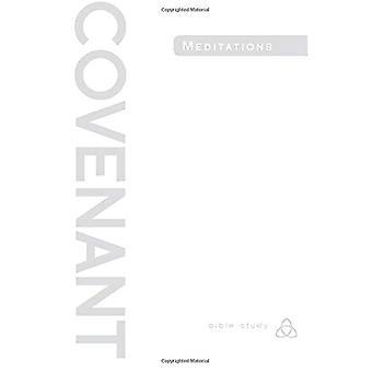 Covenant Bible Study: Covenant Meditations