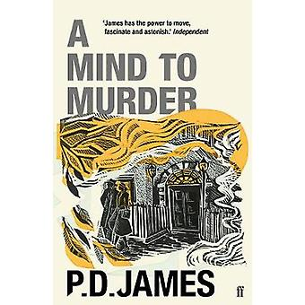 A Mind to Murder by P. D. James - 9780571350780 Book