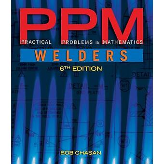 Practical Problems in Mathematics for Welders by Robert Chasan - 9781