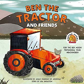 Ben the Tractor and Friends - For the Ben Moon Testimonial Year. #Back