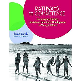 Pathways to Competence - Encouraging Healthy Social - Encouraging Healt