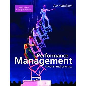 Performance Management - Theory and Practice by Sue Hutchinson - 97818