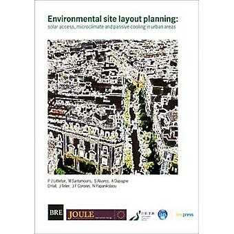 Environmental Site Layout Planning - Solar Access - Microclimate and P