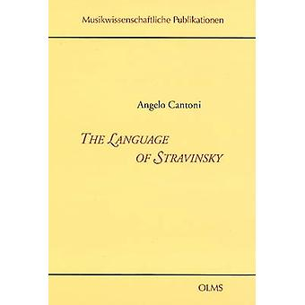 Language of Stravinsky by Angelo Cantoni - 9783487151182 Book