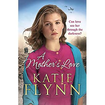 A Mother's Love by Katie Flynn - 9781784755256 Book