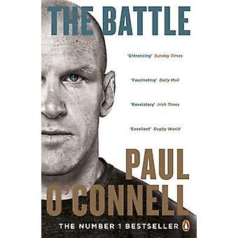 The Battle by Paul O'Connell - 9780141047409 Book