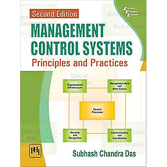 Management Control Systems - Principles and Practices by Subhash Chand