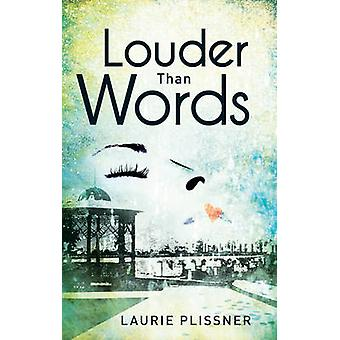 Louder Than Words by Laurie Plissner - 9781440556654 Book