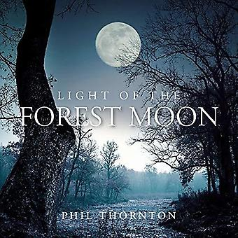 Light Of The Forest Moon [CD] USA import