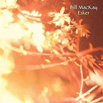 Bill Mackay - Esker [CD] USA import