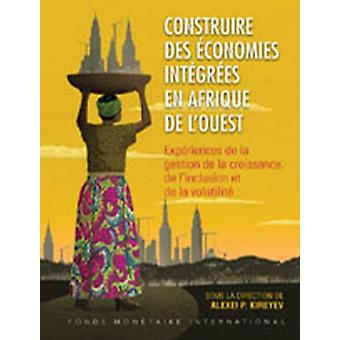 Building Integrated Economies in West Africa French Edition by Kireyev & Alexei P.