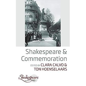 Shakespeare and Commemoration (Shakespeare And...)