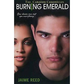 Burning Emerald - The Cambion Chronicles by Jaime Reed - 9780758269256