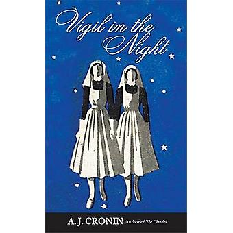 Vigil in the Night by A J Cronin - 9780972743969 Book