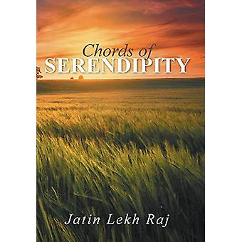 Chords of Serendipity by Jatin Lekh Raj - 9781482836035 Book