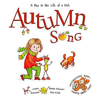 Autumn Song - A Day In The Life Of A Kid - A perfect children's story