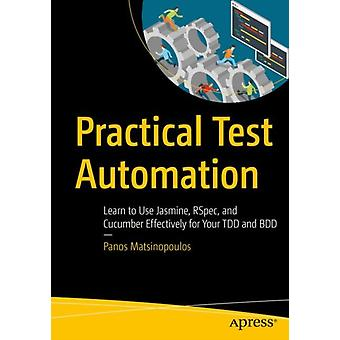 Practical Test Automation by Panos Matsinopoulos