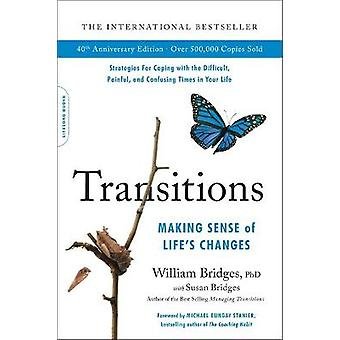 Transitions 40th Anniversary Making Sense of Life's Changes
