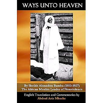 Ways Unto Heaven
