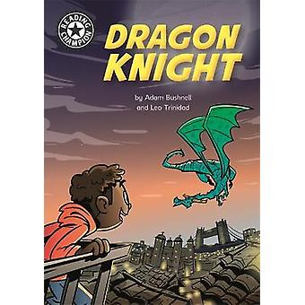 Dragon Knight Independent Reading 17 Reading Champion
