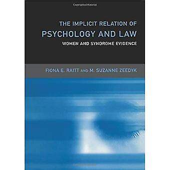 Women, Psychology and Law: The Implicit Relation (Critical Psychology Series)