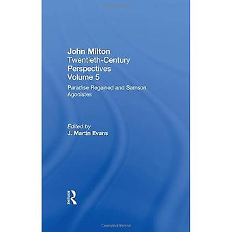 Paradise Regained and Samson Agonistes: John Milton: Twentieth Century Perspectives, Volume Five