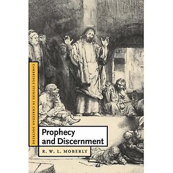 Prophecy and Discernment (Cambridge Studies in Christian Doctrine)