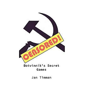 Botvinnik's Secret Games