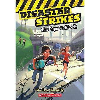 Earthquake Shock Disaster Strikes 1 1 by Marlane Kennedy & Illustrated by Erwin Madrid