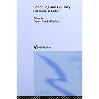 Schooling and Equality